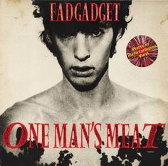 """Fad Gadget - One Man's Meat (Remix): buy 12"""", Mul at Discogs"""