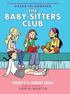 The Baby-Sitters Club by Raina Telgemeier and Ann Martin