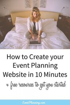 How to Create an Event Planning Website / Event Planning Tips / How to be an Event Planner / Event Planning Business / Event Planning Courses