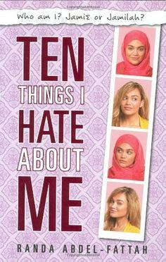 Ten Things I Hate About Me By Randa Abdel Fattah