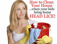 The BEST Cleaning List for families suffering from head lice - tells you room by room EXACTLY what you need to clean..and what you don't need to waste your time cleaning!