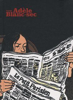 Little notebook Adèle Blanc-Sec - aka Isabelle Avondrood Adele, Bilal, Comic Books Art, Book Art, Morris, Bd Comics, Learn Art, Book Cover Design, Comic Artist