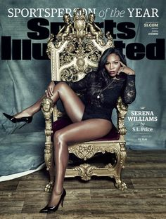 On The Cover – Serena Williams for Sports Illustrated. Serena shows off her toned body on the cover of Sports Illustrated for their Sportsperson Of The Year Issue. Shot by Yu Tsai  the Tennis…