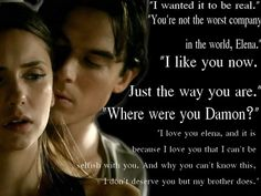 Ian Somerhalder a.a Damon Salvatore The Vampire Diaries 3, Vampire Diaries Quotes, Vampire Diaries The Originals, Damon Salvatore Quotes, Stefan Salvatore, Because I Love You, Just The Way, Pearl Harbor Quotes, Falling In Love With Him