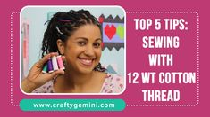 5 Tips for Sewing with 12 wt Cotton Thread- Crafty Gemini's Favorites/Sulky Thread Free Motion Quilting, Quilting Tips, Quilting Tutorials, Sewing Tutorials, Video Tutorials, Online Typing Jobs, Sewing Scarves, Sewing Hacks, Sewing Tips