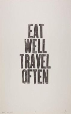 I think this might be my life motto. Eat Well Travel Often / Unknown The Words, Great Quotes, Quotes To Live By, Inspirational Quotes, Smart Quotes, Genius Quotes, Simple Quotes, Words Quotes, Me Quotes