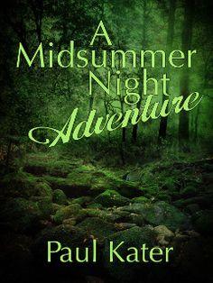 A Midsummer Night Adventure