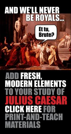 Click HERE for a fresh approach to pull your students into William Shakespeare's The Tragedy of Julius Caesar.
