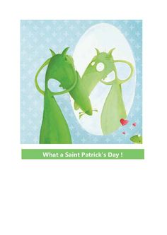 Happy Saint Patrick's Day!   ® The Wolf who Wanted to Change his Color, O. Lallemand - Auzou Publishing