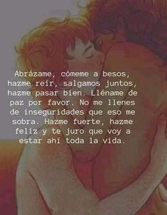 Self Esteem Quotes, Love Phrases, Spanish Quotes, Romantic Quotes, Favorite Quotes, I Love You, Marriage, Writing, Sayings