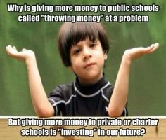 Because the investors in the charter schools get richer and have a better future. Get it now? Who cares that ALL the kids get a crappy education? We just need those rich folks to keep getting richer...