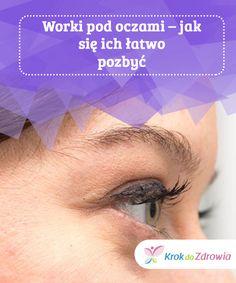 Worki #pod oczami – jak się ich łatwo #pozbyć  Choć zazwyczaj #kojarzą nam się ze zmęczeniem, to worki pod oczami mogą być #wynikiem pewnych nieprawidłowości w organizmie. #Dowiedz się #dlaczego pojawiają się u ciebie worki pod oczami i jak się ich pozbyć stosując naturalne metody. Self Development, Diy Beauty, Blond, Make Up, Health, Tips, Wax, Health Care, Makeup