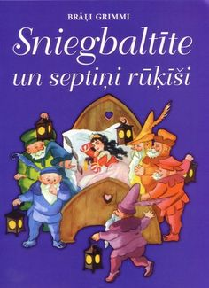 Snow White and the Seven Dwarfs  Fairytale  Author:  Brothers Grimm.   In Latvian Language.    30 pages. Every page has an illustration. | eBay