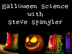 Halloween Science with Steve Spangler