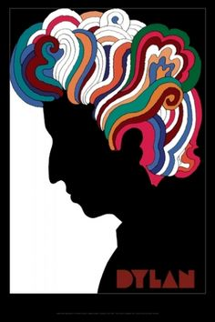 The classic Dylan poster by Milton Glaser