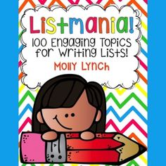 Listmania Writing Center! 100 List Writing Prompts for Centers
