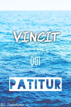 Vincit Qui Patitur — He conquers who endures Vosch/Razor from The Infinite Sea (The 5th Wave book 2)