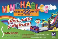 Centro Comercial Sansofe  ¡¡¡HINCHABLES!!!   Sábado 22 de Junio de 11:30 - 13:30 hrs.  ¡Ven, salta y disfruta!   https://www.facebook.com/CentroComercialSansofe