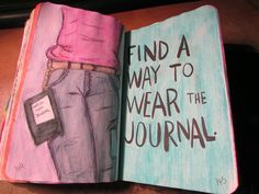 wreck this journal - find a way to wear the journal