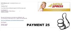 """I get paid daily and I can withdraw daily. Online income is possible with ACX. """"I WORK FROM HOME less than 10 minutes. If you are a PASSIVE INCOME SEEKER, then AdClickXpress  is the best ONLINE OPPORTUNITY for you."""" The minimum withdrawal is $5. Honest Paying Admin.1st Level Refferal Commision: 10% 2nd Level Refferal Commision: 5%   24/7 Costumer support.Register under  my link now: http://adclickxpress.com/?r=e9ftgnbjwwvs&p=immd"""