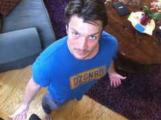 Nathan Fillion from above....just because. NATHAN! STUBBLE!