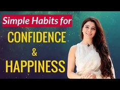 Simple Habits for Confidence & Happiness | Webinar with Panasonic on Chakras | Dr. Jai Madaan - YouTube Heath Tips, 7 Chakras, How To Gain Confidence, Astrology, Life Is Good, Happiness, Simple, Happy, Youtube