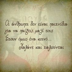 Pictures With Meaning, Greek Quotes, True Words, Picture Quotes, Life Lessons, Favorite Quotes, Meant To Be, Motivational Quotes, Life Quotes