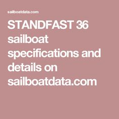 STANDFAST 36 sailboat specifications and details on sailboatdata.com