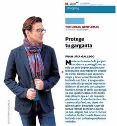 Mantener la zona de la garganta caliente y protegida no es sólo un síntoma de precaución, también puede convertirse en todo un detalle de estilo, siempre que sepamos elegir y llevar correctamente el foulard.  #SantaGallego #moda #hombre #otoño #madeinspain #prensa Periódico: Las Provincias Foto: Fernando Ruiz
