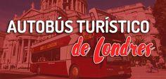 Autobús turístico de Londres: ventajas para conocer Londres. Crucero por el Támesis Gratis al comprar tickets para el autobús turístico de Londres.