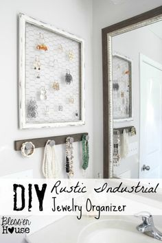 DIY Rustic Industrial Jewelry Wall Organizer. Get your jewelry out of your crammed and tangled jewelry box and get it organized!