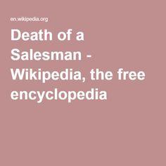 Death of a Salesman - Wikipedia, the free encyclopedia
