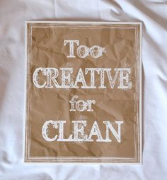I need this! Too Creative for Clean