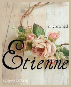 Baby Girl Name: Etienne. Meaning: Crowned. Origin: French feminine form of Stephen. https://www.pinterest.com/vintagedaydream/short-sleeve-trumpet/