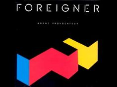 Foreigner - That Was Yesterday - 1985