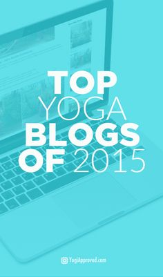 Top Yoga Blogs of 2015