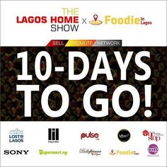 Only 10days till The Lagos Home Show X Foodie in Lagos Fair!  We work hard to ensure all our vendors connect with the right people and more importantly sell.  So if you sell furnishing lighting electronics art homeware textiles or provide home services...then you need to be at the Lagos Home Show.  If you are a chef or you sell something sweet salty fried healthy or spicy then you need to represent as a food/ drinks vendor at the Foodie in Lagos Fair.  Date: May 8th 2016  Time: 12 noon- 7pm…