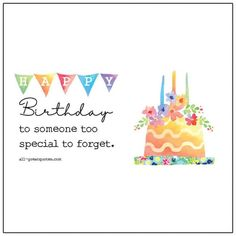 Happy Birthday To someone too special to forget   all-greatquotes.com Birthday Greetings For Nephew, Free Happy Birthday Cards, Happy Birthday Quotes, Happy Birthday Images, Happy Birthdays, Birthday Memes, Birthday Pictures, Birthday Images For Facebook, Birthday Cards Images