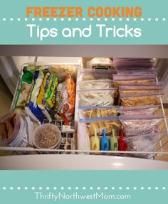 Freezer cooking tips and tricks -- helps save you time and money