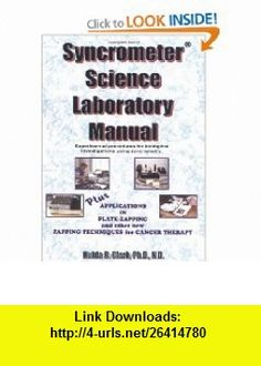 Operations and supply chain management with connect plus syncrometer science laboratory manual syncrometer science laboratory manual series 1 9781890035174 hulda regehr clark isbn 10 1890035173 isbn 13 fandeluxe Choice Image