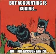 but accounting is boring...