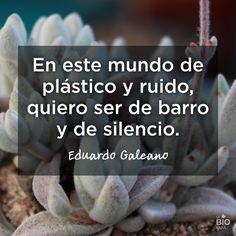 #Frases #Quotes #Inspirational Eduardo Galeano                                                                                                                                                      Más