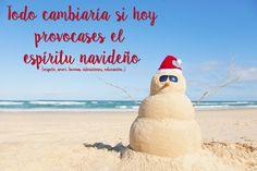 ¡¡Feliz Navidad!! Todo cambiaría si hoy provocases el espíritu navideño :)
