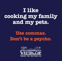 Commas. @Jen Thompson