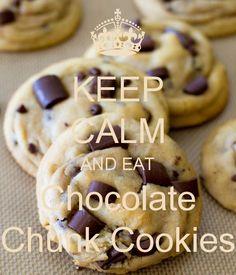 KEEP CALM AND EAT Chocolate Chunk Cookies