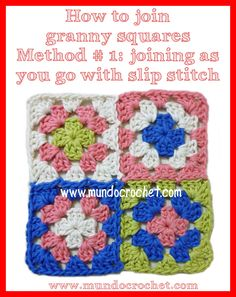 Mundo Crochet: How to join granny squares. Method 1: joining as-you-go with slip stitch. Thorough tutorial with lots of pictures and a diagram by Soledad Z. In English or Spanish.
