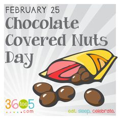 February 25 is National Chocolate Covered Nuts Day Special Day Calendar, Wacky Holidays, Clam Chowder, Chocolate Covered, Holiday Recipes, February, Celebrities, Angels, Google Search