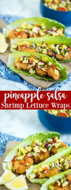 Shrimp Lettuce Wraps topped with pineapple salsa – a quick, easy and low carb meal.
