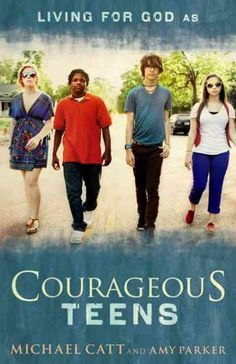 Courageous Teens: Living for God As