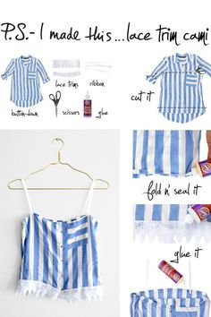To create: With a sharp pair of fabric scissors, cut a straight line starting at one underarm of the shirt to the other. Cut another straight line at the bottom of the button-down. Fold the hems in and seal it with fabric glue. Attach the lace trim with glue along the bottom hem. Finish off […]